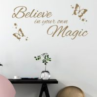 Believe in Your Own Magic ~ Wall sticker Quote / decals